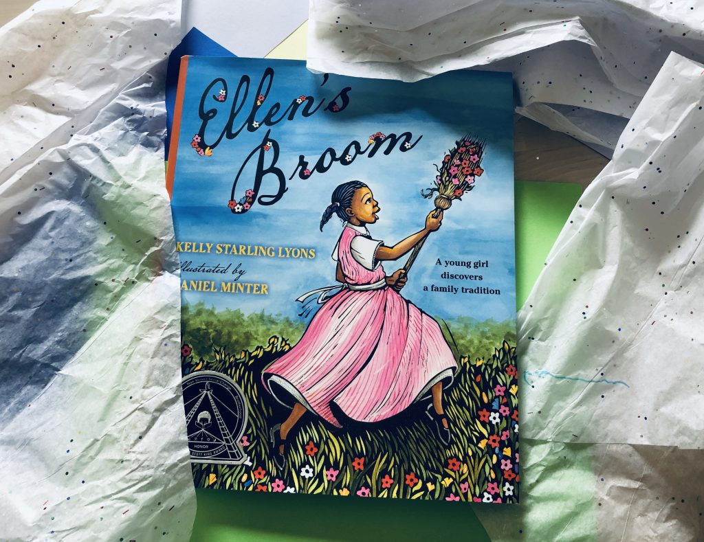 Ellen's Broom by Kelly Starling Lyons and Illustrated by Daniel Minter